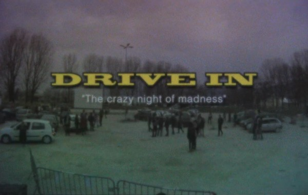 Drive In : The crazy night of madness
